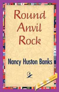 bokomslag Round Anvil Rock