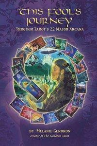 bokomslag This Fool's Journey Through Tarot's 22 Major Arcana