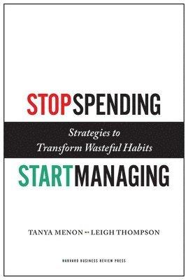 bokomslag Stop Spending, Start Managing