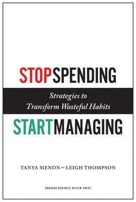 bokomslag Stop Spending, Start Managing: Strategies to Transform Wasteful Habits