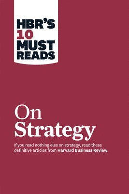 bokomslag HBR's 10 Must Reads on Strategy