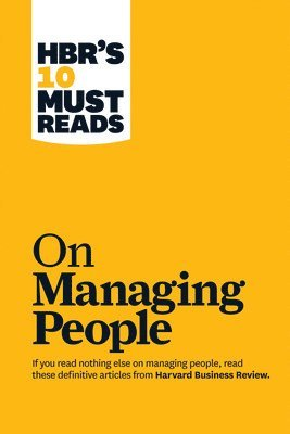 "bokomslag Hbrs 10 must reads on managing people (with featured article ""leadership th"