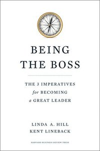 bokomslag Being the Boss: The 3 Imperatives for Becoming a Great Leader