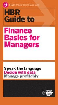 bokomslag HBR Guide to Finance Basics for Managers (HBR Guide Series)