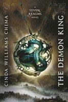 bokomslag The Demon King (a Seven Realms Novel, Book 1)