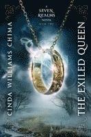 bokomslag The Exiled Queen (a Seven Realms Novel, Book 2)