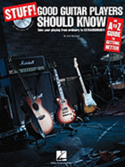 bokomslag Stuff! Good Guitar Players Should Know: An A-Z Guide to Getting Better