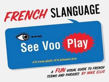 bokomslag French Slanguage