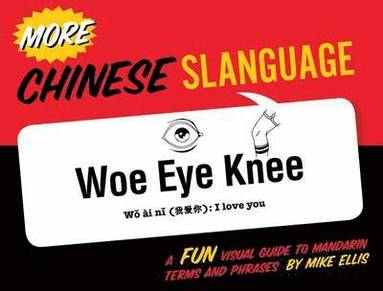 bokomslag More Chinese Slanguage