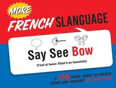 bokomslag More French Slanguage