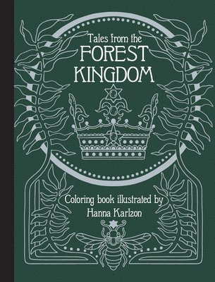 Tales From the Forest Kingdom Coloring Book 1