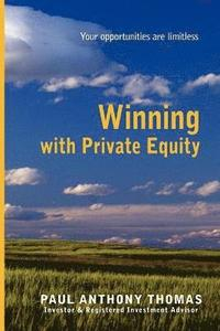 bokomslag Winning with Private Equity