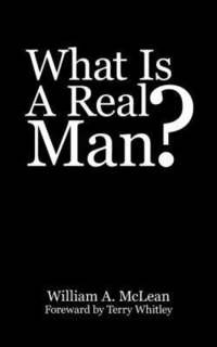 bokomslag What Is A Real Man?