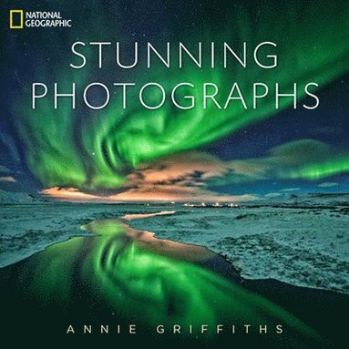 bokomslag National Geographic Stunning Photographs