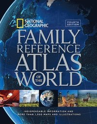 bokomslag National Geographic Family Reference Atlas of the World, Fourth Edition