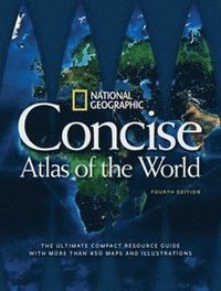 bokomslag National Geographic Concise Atlas of the World, 4th Edition