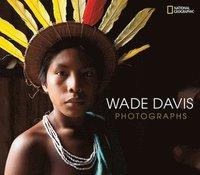 bokomslag Wade Davis Photographs