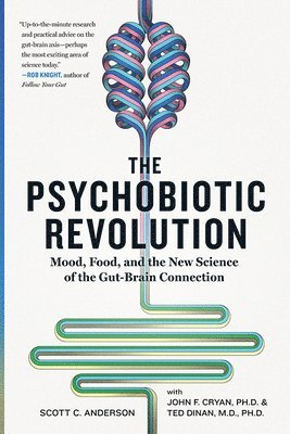 The Psychobiotic Revolution 1