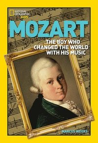 bokomslag Mozart: The Boy Who Changed the World with His Music