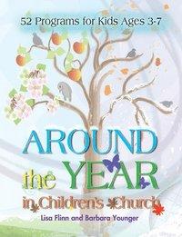 bokomslag Around The Year In Children's Church