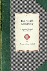 bokomslag The Fireless Cook Book