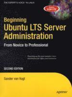 bokomslag Beginning Ubuntu LTS Server Administration: From Novice to Professional, Se
