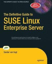 bokomslag The Definitive Guide to SUSE Linux Enterprise Server