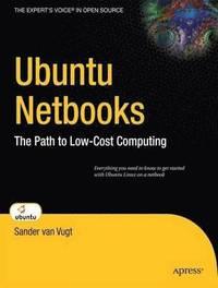 bokomslag Ubuntu Netbooks: The Path to Low-Cost Computing