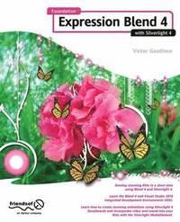 bokomslag Foundation Expression Blend 4 with Silverlight