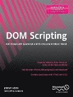 bokomslag DOM Scripting: Web Design with JavaScript and the Document Object Model