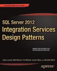 bokomslag SQL Server 2012 Integration Services Design Patterns