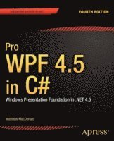 bokomslag Pro WPF 4.5 in C#: Windows Presentation Foundation in .NET 4.5