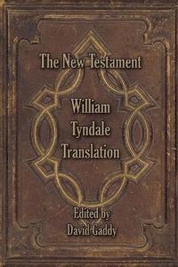 bokomslag The William Tyndale New Testament