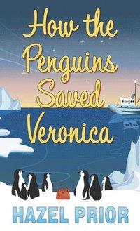 bokomslag How the Penguins Saved Veronica