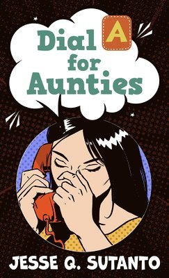 Dial a for Aunties 1