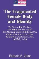 bokomslag The Fragmented Female Body and Identity