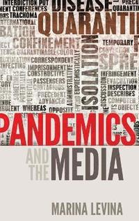 bokomslag Pandemics and the Media