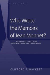 bokomslag Who Wrote the Memoirs of Jean Monnet?