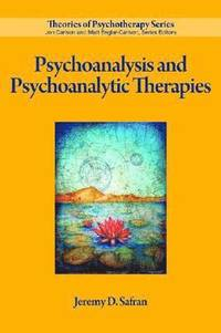 bokomslag Psychoanalysis and Psychoanalytic Therapies