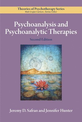 Psychoanalysis and Psychoanalytic Therapies 1