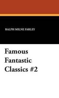 bokomslag Famous Fantastic Classics #2