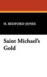 bokomslag Saint Michael's Gold