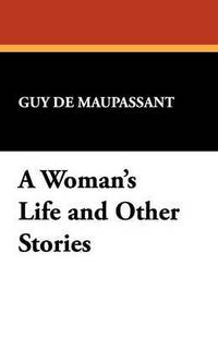 bokomslag A Woman's Life and Other Stories