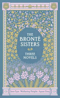bokomslag The Bronte Sisters Three Novels