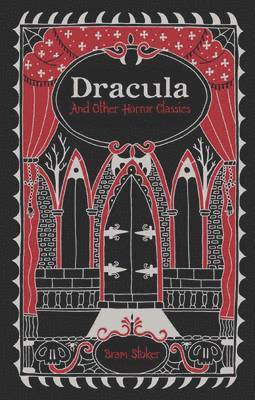 bokomslag Dracula and Other Horror Classics (Barnes & Noble Omnibus Leatherbound Classics)