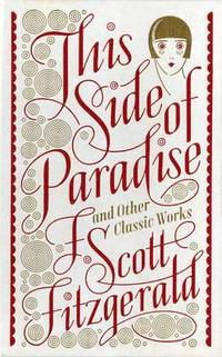 bokomslag This Side of Paradise and Other Classic Works (Barnes &; Noble Single Volume Leatherbound Classics)