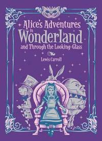 bokomslag Alice's Adventures in Wonderland and Through the Looking Glass