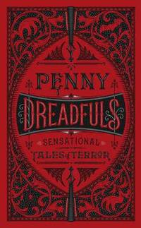 bokomslag Penny Dreadfuls: Sensational Tales of Terror