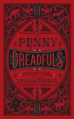 bokomslag Penny Dreadfuls (Barnes & Noble Collectible Editions)
