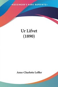 bokomslag Ur Lifvet (1890)